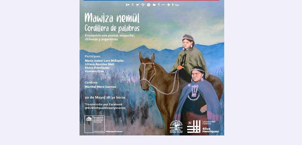 """Encuentro virtual """"Mawiza Nemül / Cordillera de Palabras"""""""
